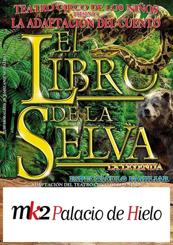 Circo Musical El Libro De La Selva En Mk2 Palacio De Hielo